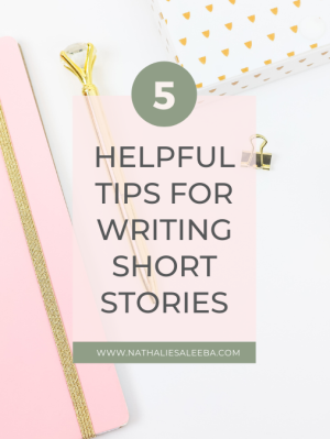 5 helpful tips for writing short stories